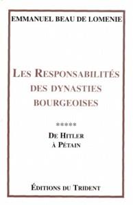 Les responsabilités des dynasties bourgeoises, tome 5 - Emmanuel Beau de Loménie